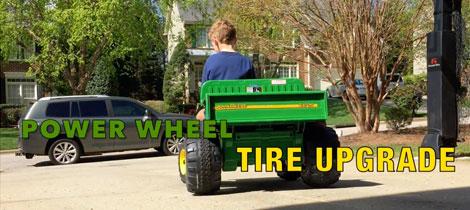 Power Wheel Tire Upgrade